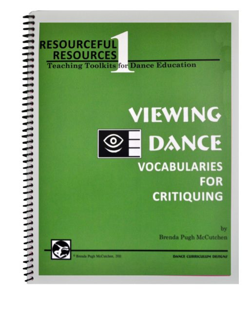 TOOLKIT 1: VIEWING DANCE – Vocabularies for Critiquing (Advanced level)