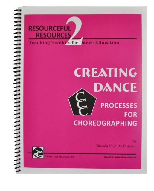 Toolkit 2 Ultimate: CREATING DANCE – Processes for Choreographing