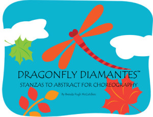 Dragonfly Diamantes – Stanzas to Abstract for Choreography